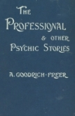 The Professional and Other Psychic Stories, 1900